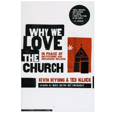 Why We Love The Church?