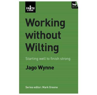 Working Without Wilting (ebook)