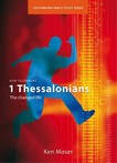 1 Thessalonians: The changed life