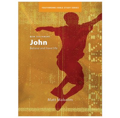 John: Believe and have life